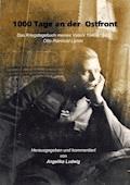 1000 Tage an der Ostfront - E-Book