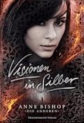 Visionen in Silber - Anne Bishop - E-Book