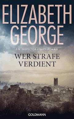 Wer Strafe verdient - Elizabeth George - E-Book