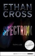 XXL-Leseprobe: Spectrum - Ethan Cross - E-Book