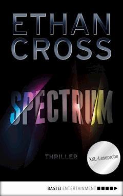 XXL-Leseprobe: Spectrum - Ethan Cross - E-Book