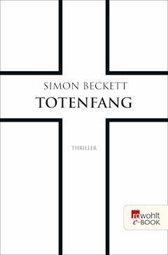 Totenfang - Simon Beckett - E-Book