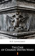 The Case of Charles Dexter Ward - H.P. Lovecraft - ebook