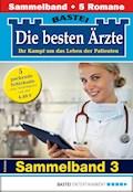 Die besten Ärzte 3 - Sammelband - Stefan Frank - E-Book