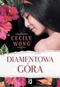 Diamentowa góra - Cecily Wong - ebook