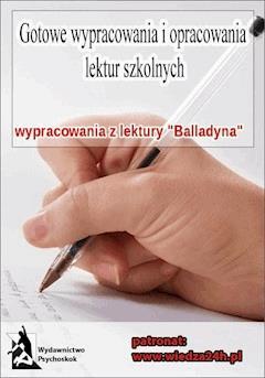 """Wypracowania - Juliusz Słowacki   """"Balladyna"""" - Opracowanie zbiorowe - ebook"""