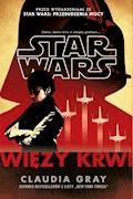 Star Wars. Więzy krwi - Claudia Gray - ebook