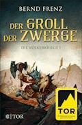 Der Groll der Zwerge - Bernd Frenz - E-Book
