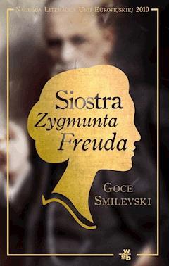 Siostra Zygmunta Freuda - Goce Smilevski - ebook