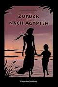 Zurück nach Ägypten - Katrin Busch - E-Book
