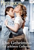 Das Geheimnis der schönen Catherine - Anne Gracie - E-Book