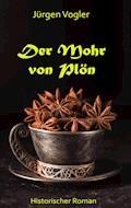 Der Mohr von Plön - Jürgen Vogler - E-Book
