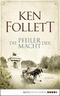 Die Pfeiler der Macht - Ken Follett - E-Book