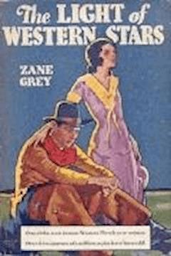 The Light of Western Stars - Zane Grey - ebook