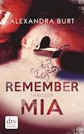 Remember Mia - Alexandra Burt - E-Book