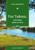 Pan Tadeusz, czyli ostatni zajazd na Litwie - Adam Mickiewicz - ebook