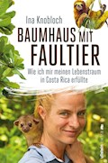 Baumhaus mit Faultier - Ina Knobloch - E-Book