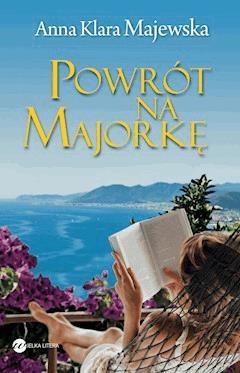 Powrót na Majorkę - Anna Klara Majewska - ebook