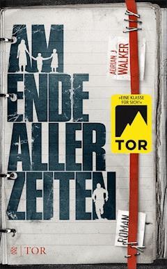 Am Ende aller Zeiten - Adrian J Walker - E-Book