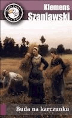 Buda na karczunku - Klemens Szaniawski - ebook