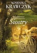Siostry - Agnieszka Krawczyk - ebook