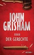 Der Gerechte - John Grisham - E-Book