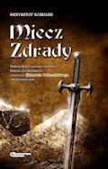 Miecz zdrady - Krzysztof Koziołek - ebook