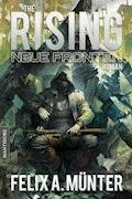 The Rising 3 - Neue Fronten - Felix A. Münter - E-Book