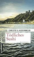 Tödliches Sushi - Christof A. Niedermeier - E-Book