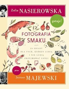 Fotografia smaku - Zofia Nasierowska - ebook