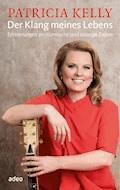 Der Klang meines Lebens - Patricia Kelly - E-Book + Hörbüch