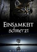 Einsamkeit schmerzt - Rike Thome - E-Book