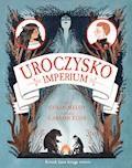 Uroczysko. Imperium - Colin Meloy - ebook