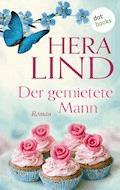 Der gemietete Mann - Hera Lind - E-Book