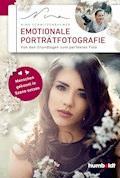 Emotionale Porträtfotografie - Nina Schnitzenbaumer - E-Book