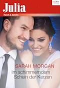 Im schimmernden Schein der Kerzen - Sarah Morgan - E-Book