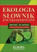 Słownik encyklopedyczny. Ekologia  - Grażyna Łabno - ebook