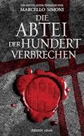 Die Abtei der hundert Verbrechen - Marcello Simoni - E-Book