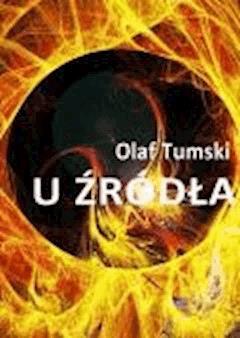 U źródła - Olaf Tumski - ebook