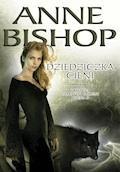 Dziedziczka cieni. Czarne Kamienie. Księga II - Anne Bishop - ebook