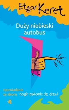 Duży niebieski autobus - Etgar Keret - ebook