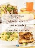 Sekrety kuchni znakomitej. Ciasta i ciasteczka - Grzegorz Ostrowski - ebook