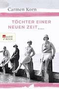 Töchter einer neuen Zeit - Carmen Korn - E-Book