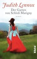Der Garten von Schloß Marigny - Judith Lennox - E-Book
