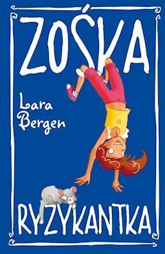 Zośka Ryzykantka - Lara Bergen - ebook