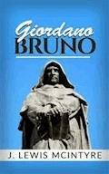 Giordano Bruno - J. Lewis McIntyre - E-Book