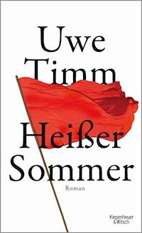 Heisser Sommer Uwe Timm E Book Legimi Online