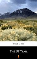 The UP Trail - Zane Grey - ebook