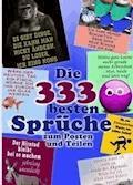 Die 333 besten Sprüche zum Posten und Teilen. Lachen und liken. Coole Witze, Zitate & Status-Sprüche (Illustrierte Ausgabe) - Paula Witzig-fräulein - E-Book