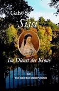 Sissi Im Dienst der Krone - Gaby Schuster - E-Book